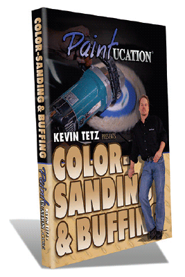 Kevin Tetz Paintucation DVD - Color Sanding & Buffing