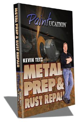 Kevin Tetz Paintucation DVD - Metal Prep & Rust Repair